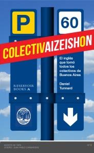 Colectivaizeishon 05