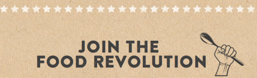 join the food revolution